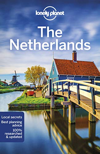 Lonely Planet The Netherlands (Country Guide) von Lonely Planet