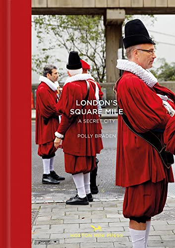 London's Square Mile: A Secret City (Tales from the City, Band 8) von Hoxton Mini Press