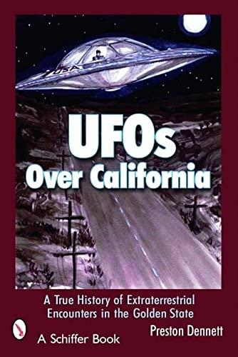 UFOs Over California: A True History of Extraterrestrial Encounters in the Golden State (Schiffer Books) von Schiffer Publishing Ltd