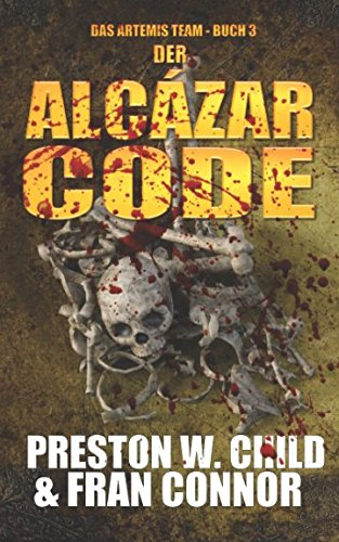 Der Alcazar Code (Das Artemis Team, Band 3) von Independently published