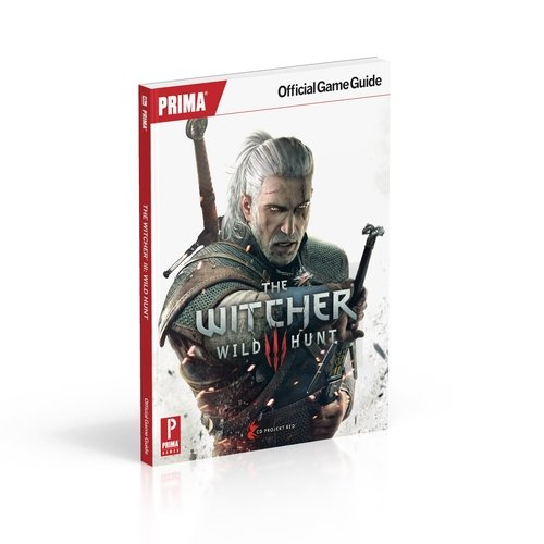 The Witcher 3: Wild Hunt: Prima Official Game Guide von Prima Games