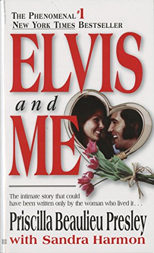 Elvis and Me: The True Story of the Love Between Priscilla Presley and the King of Rock N' Roll von Berkley