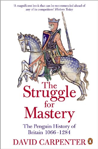 The Penguin History of Britain: The Struggle for Mastery: Britain 1066-1284 (The Penguin History Of Great Britain, Band 3)