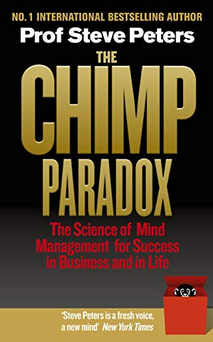 The Chimp Paradox: The Acclaimed Mind Management Programme to Help You Achieve Success, Confidence and Happiness von Vermilion