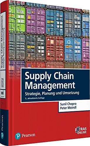 Supply Chain Management: Strategie, Planung und Umsetzung (Pearson Studium - Economic BWL) von Pearson Studium