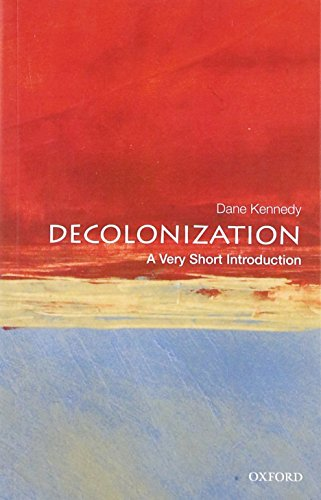 Decolonization: A Very Short Introduction: A Very Short Introduction (Very Short Introductions)