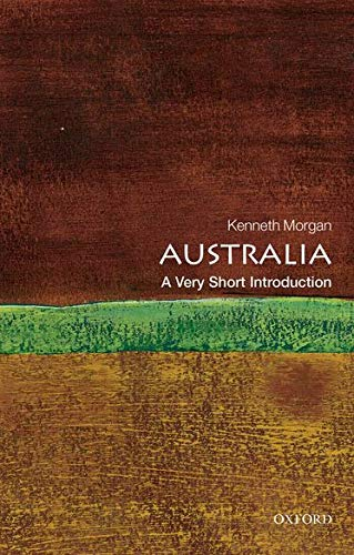 Australia: A Very Short Introduction (Very Short Introductions) von Oxford University Press, USA