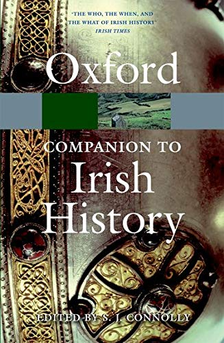 The Oxford Companion to Irish History (Oxford Paper Reference) von Oxford University Press