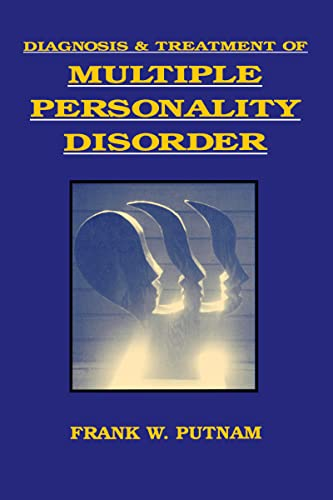 Diagnosis and Treatment of Multiple Personality Disorder (Foundations of Modern Psychiatry) von Guilford Publications