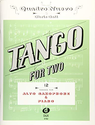 Tango For Two: 12 Tangos For Alto Saxophone & Piano von Edition Dux