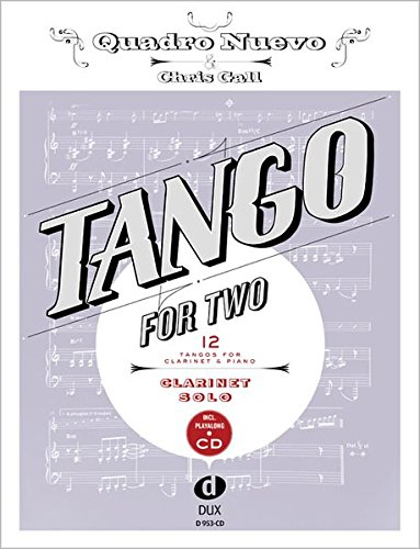 Tango For Two: 12 Tangos For Clarinet Solo Incl. Playalong-CD
