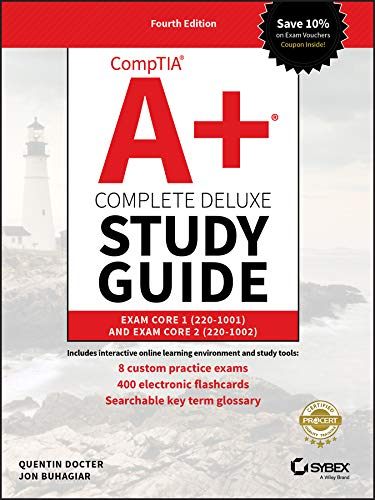 CompTIA A+ Complete Deluxe Study Guide: Exam Core 1 220-1001 and Exam Core 2 220-1002 von Sybex