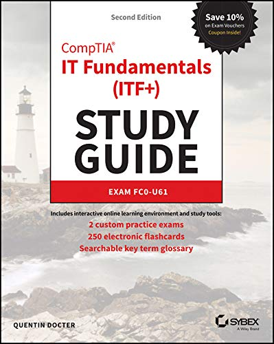 CompTIA IT Fundamentals (ITF+) Study Guide: Exam FC0-U61 von Sybex