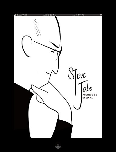 Steve Jobs: Genius by Design: Campfire Biography-Heroes Line (Campfire Graphic Novels) von Campfire