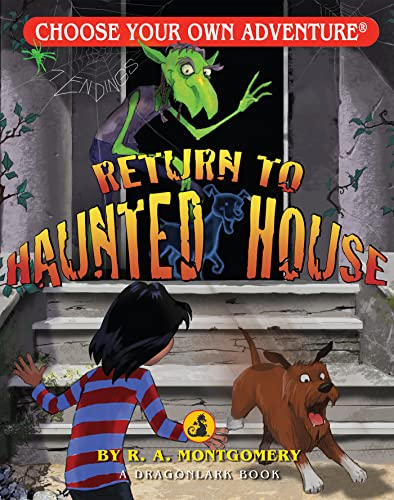 Return to Haunted House (Choose Your Own Adventure. Dragonlarks)