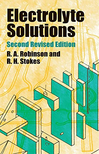 Electrolyte Solutions: Second Revised Edition (Dover Books on Chemistry) von DOVER PUBN INC