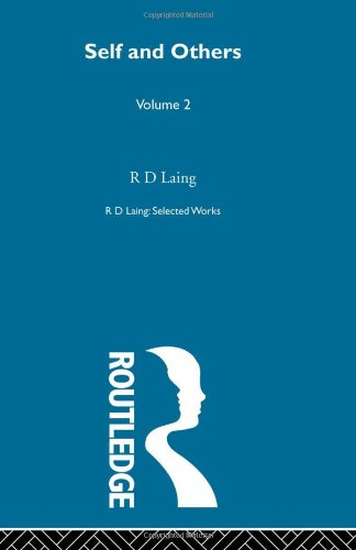 Self and Others (Selected Works of R.D. Laing, 2) von Routledge Chapman & Hall