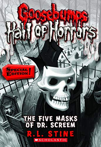 The Five Masks of Dr. Screem (Goosebumps Hall of Horrors, Band 3)