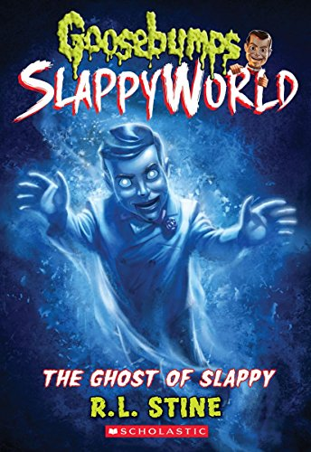 The Ghost of Slappy (Goosebumps SlappyWorld #6) von Scholastic Inc.