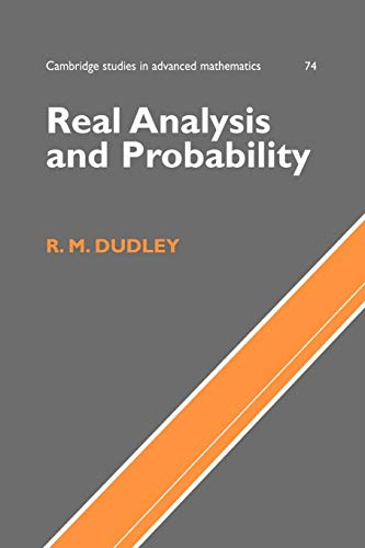 Real Analysis and Probability (Cambridge Studies in Advanced Mathematics, Band 74)