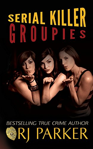 Serial Killer Groupies von Createspace Independent Publishing Platform