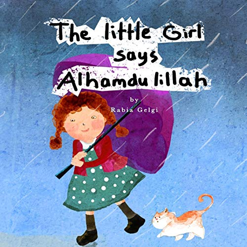 The Little Girl says Alhamdulillah von CreateSpace Independent Publishing Platform