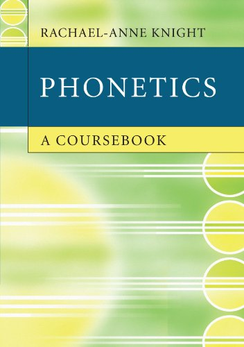 Phonetics: A Coursebook von Cambridge University Press