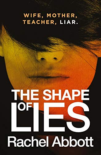 The Shape of Lies von Black Dot Publishing Ltd