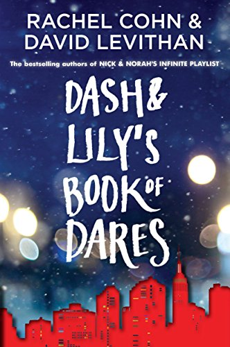 Dash & Lily's Book of Dares (Dash & Lily Series, Band 1) von Random House LCC US