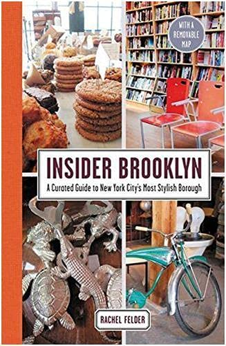 Insider Brooklyn: A Curated Guide to New York City's Most Stylish Borough von Harpercollins Us; Harper Design