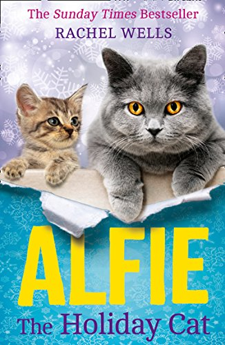 Alfie the Holiday Cat: The Sunday Times Bestseller is Back with the Perfect Heartwarming Christmas Read for 2017! von HarperCollins Publishers