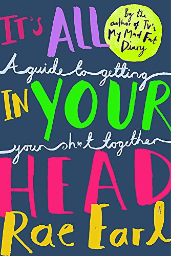 It's All In Your Head: A Guide to Getting Your Sh*t Together von Wren & Rook