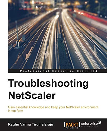Troubleshooting NetScaler (English Edition) von Packt Publishing