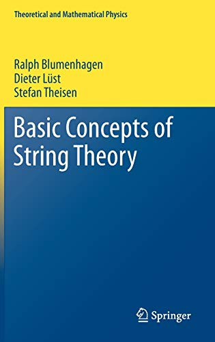 Basic Concepts of String Theory (Theoretical and Mathematical Physics) von Springer