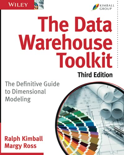 The Data Warehouse Toolkit: The Definitive Guide to Dimensional Modeling, 3rd Edition von Wiley John + Sons / Wiley, John, & Sons, Inc