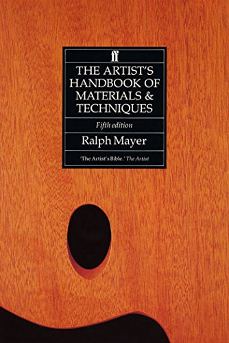 The Artist's Handbook of Materials and Techniques von Faber & Faber