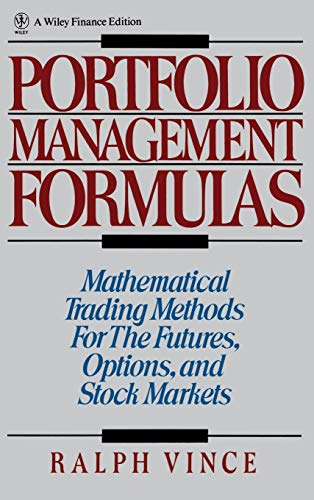 Portfolio Management Formulas: Mathematical Trading Methods for the Futures, Options, and Stock Markets (Wiley Finance) von John Wiley & Sons