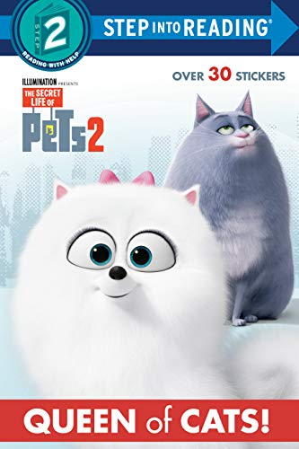 Queen of Cats (the Secret Life of Pets 2) (Step Into Reading. Step 2: The Secret Life of Pets 2) von RANDOM HOUSE