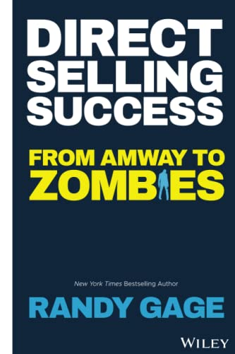 Direct Selling Success: From Amway to Zombies von Wiley