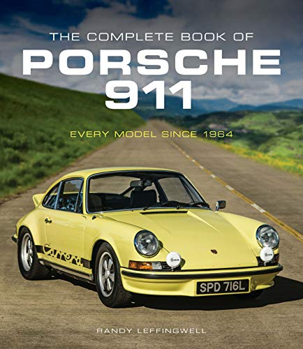 The Complete Book of Porsche 911: Every Model Since 1964 von Motorbooks International