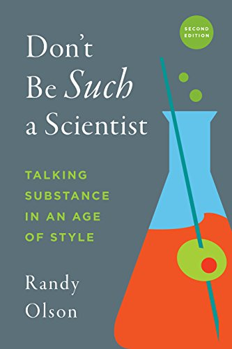 Olson, R: Don't Be Such a Scientist, Second Edition von Island Press