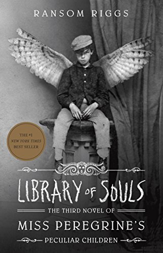 Library of Souls: The Third Novel of Miss Peregrine's Peculiar Children von Quirk Books