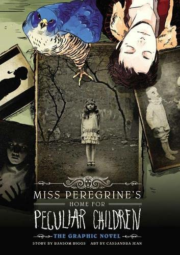 Miss Peregrine's Home For Peculiar Children: The Graphic Novel (Miss Peregrine's Peculiar Children: The Graphic Novel, Band 1)