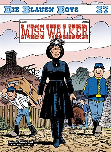 Die Blauen Boys: Band 37: Miss Walker von Salleck Publications
