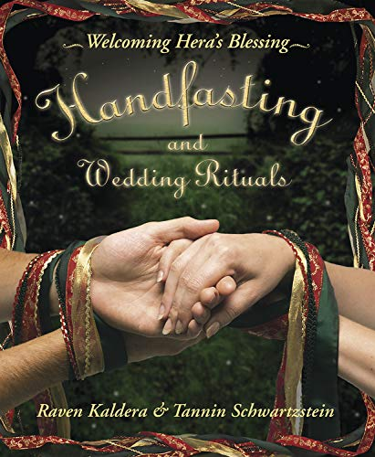 Handfasting and Wedding Rituals: Welcoming Hera's Blessing von Llewellyn Publications,U.S.