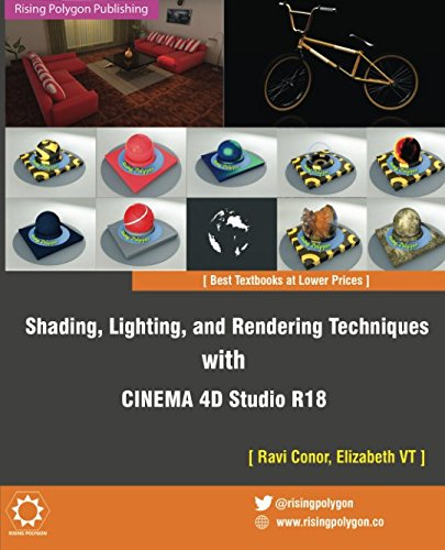 Shading, Lighting, and Rendering Techniques with CINEMA 4D Studio R18 von CreateSpace Independent Publishing Platform