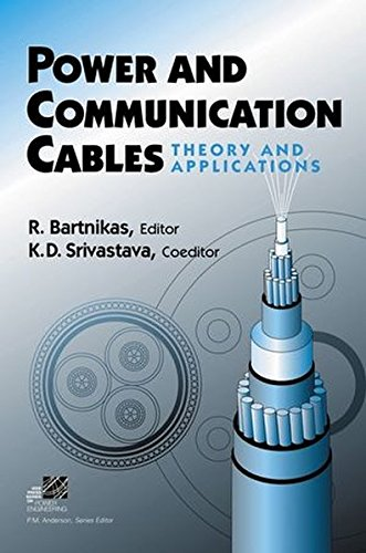 Power and Communication Cables: Theory and Applications (IEEE Press Series on Power Engineering) von Wiley-IEEE Press