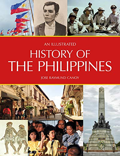 An Illustrated History of the Philippines von John Beaufoy Publishing Ltd