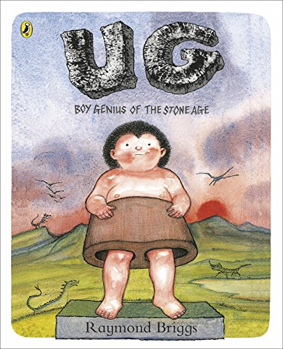 UG: Boy Genius of the Stone Age and His Search for Soft Trousers von Penguin Random House Children's UK