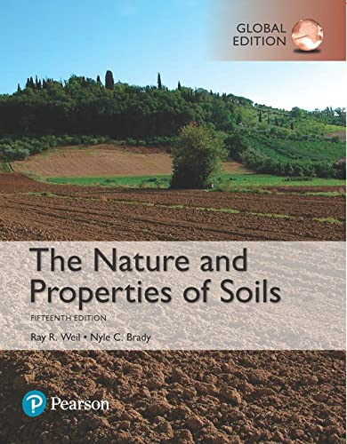 The Nature and Properties of Soils, Global Edition von Pearson Education Limited
